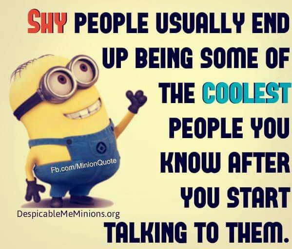 Funny Quotes About Being Shy: 284 Best Minions!!! I ♥ Minions Images On Pinterest