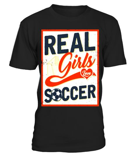 """# Real Girls Love Soccer T-shirt Vintage Soccer Fans Gift .  Special Offer, not available in shops      Comes in a variety of styles and colours      Buy yours now before it is too late!      Secured payment via Visa / Mastercard / Amex / PayPal      How to place an order            Choose the model from the drop-down menu      Click on """"Buy it now""""      Choose the size and the quantity      Add your delivery address and bank details      And that's it!      Tags: HUDO45&0P A vintage retro…"""