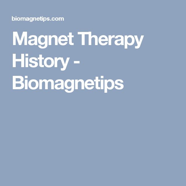 Magnet Therapy History - Biomagnetips