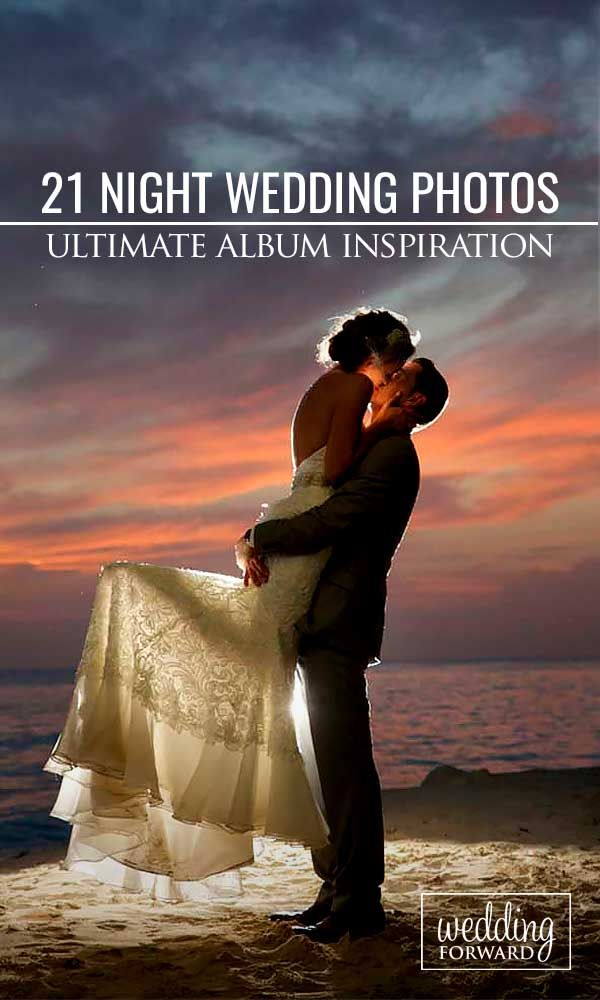These are so beautiful and fit perfectly into my dream wedding! 21 Incredible Night Wedding Photos That Are Must See ❤