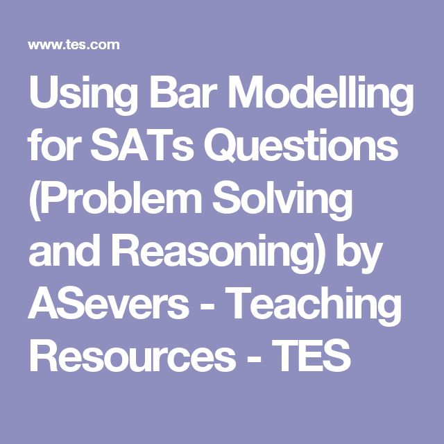 Using Bar Modelling for SATs Questions (Problem Solving and Reasoning) by ASevers - Teaching Resources - TES
