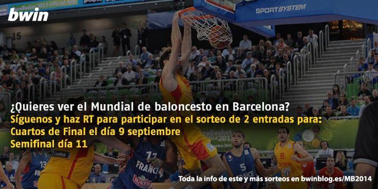 bwin sorteo entradas barcelona mundial baloncesto 2014
