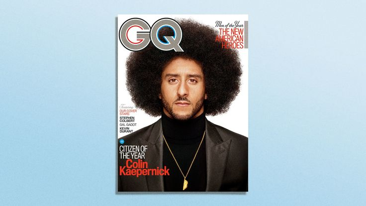 Colin Kaepernick is one of GQ's Man of the Year. Despite not playing in the NFL (a travesty), he has become something more than a man—he's now a movement.