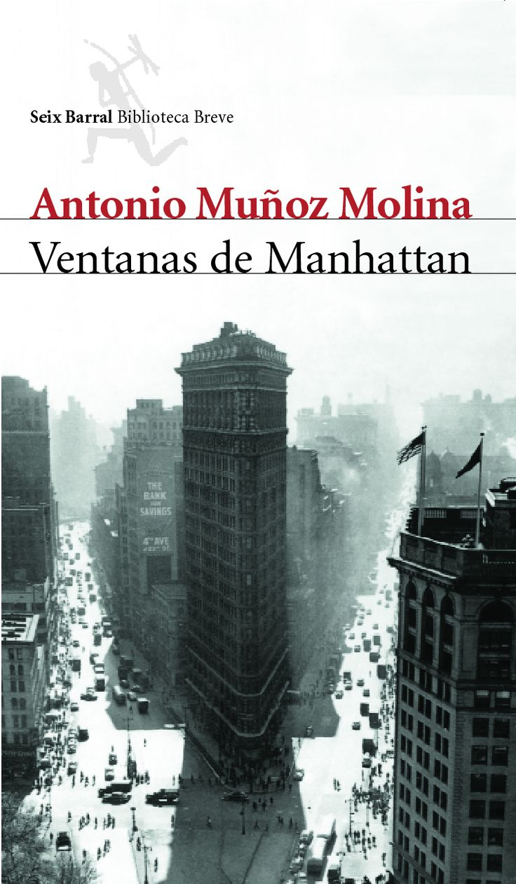 Antonio Muñoz Molina. Ventanas de Manhattan