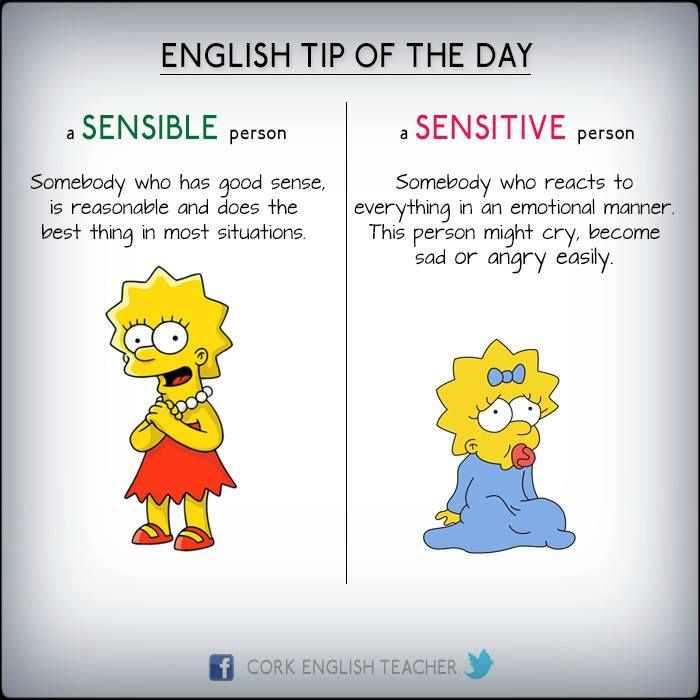"""Unless you're reading 18th century literature, in which case sensible means """"emotional."""""""