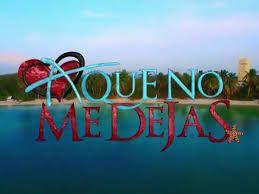 Telenovelas México: LETICIA CALDERON EXCELENTE EN #AQNoMeDejas