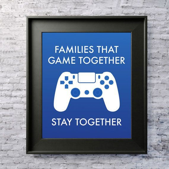 "Digital Download ""Families that game together stay together"" Living Room, Game Room, Man Cave Printable Poster 5×7, 8×10, and 11×14"