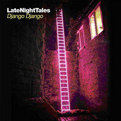 Late Night Tales: Django Django: Amazon.co.uk: Music