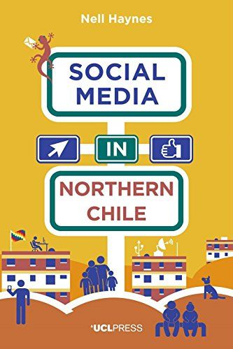 Social Media in Northern Chile (PRINT) REQUEST/SOLICITAR: http://biblioteca.eclac.org/record=b1253431~S0*spi