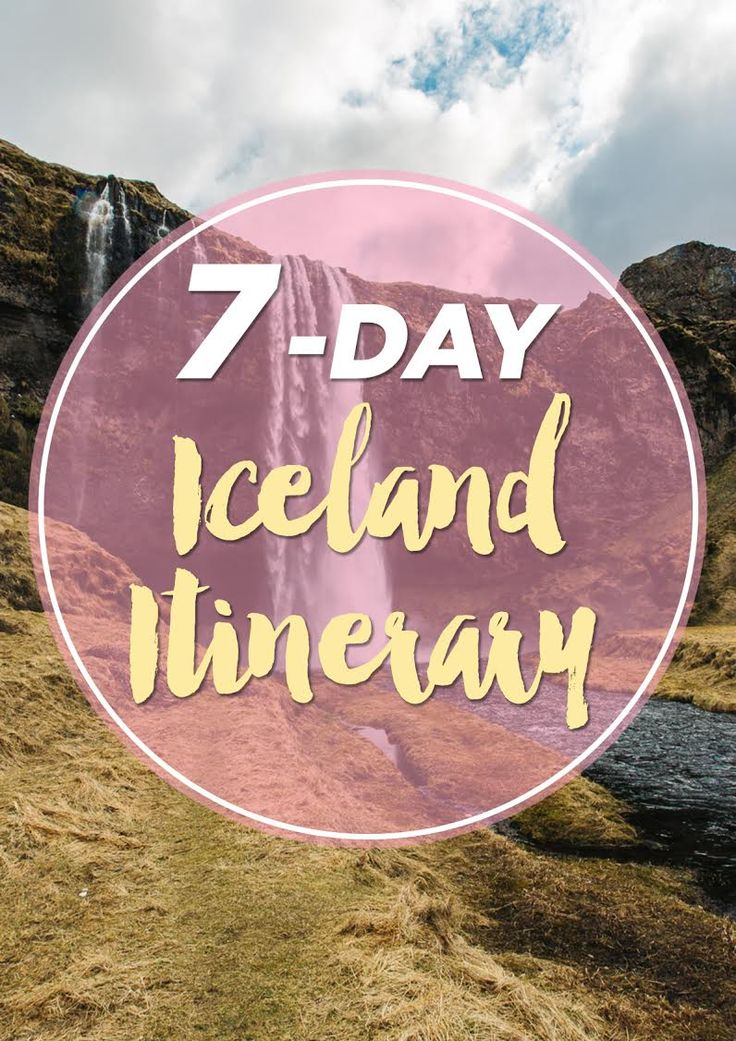 7-Day Iceland Road Trip Itinerary