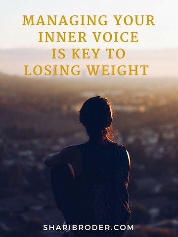 Managing Your Inner Voice is Key to Losing Weight | Weight Loss for Foodies