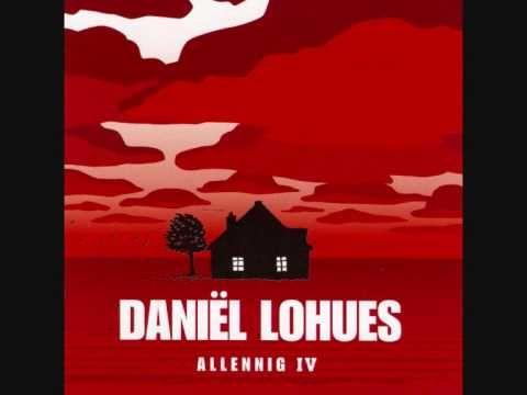 Daniel Lohues - Elk Mens Die Hef Zich 'N Kruus Te Dragen