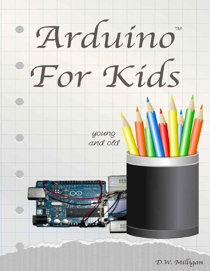 36 best arduino images on pinterest arduino magazine and arduino arduino for kids young and old by daniel milligan fandeluxe Images