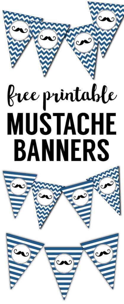 Mustache Banner Printable. This free printable mustache banner is great for a mustache themed birthday party or baby shower. Easy cheap DIY mustache decor.