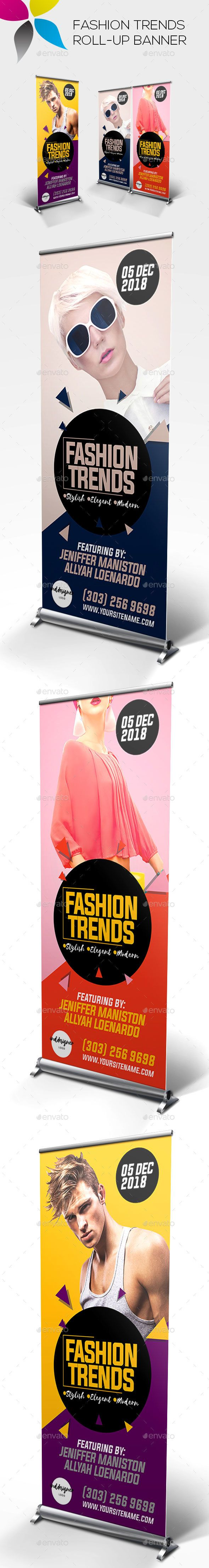 Fashion Trends Roll-up Banner by inddesigner Banner size 30x70in Bleed 1in Adobe Photoshop CC CMYK 100dpi Info file included Photos used in the preview are not included