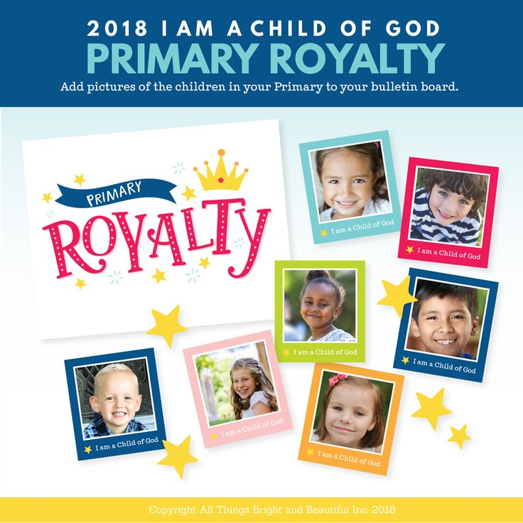2018 LDS Primary Theme Bulletin Board - (I am a Child of God)