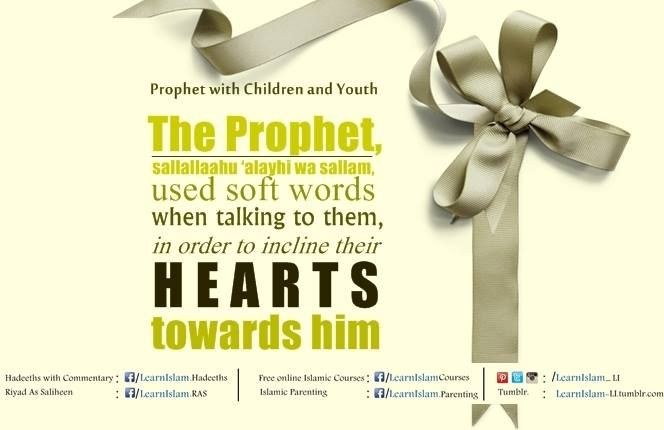 He, sallallaahu 'alayhi wa sallam, would call the child by the best of names, or by his nickname, or by a good quality in him.  How does this compare with the callous, harsh treatment that so many young children receive today?