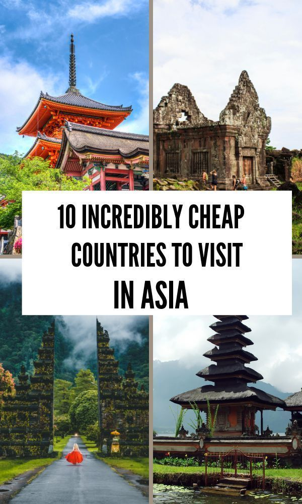 10 Cheapest Asian Countries To Visit The Adventurous Feet Want To Travel To 10 In 2020 Cheap Countries To Travel Travel Destinations Asia Countries To Visit