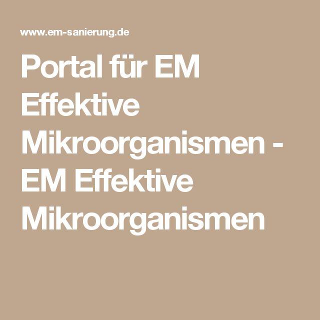 Portal für EM Effektive Mikroorganismen - EM Effektive Mikroorganismen