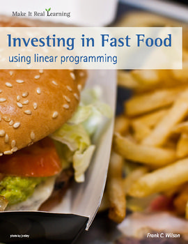 Make It Real: Investing in Fast Food - Using Linear Programming