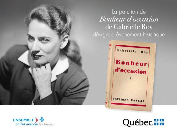La parution du roman Bonheur d'occasion de Gabrielle Roy en tant qu'événement historique, en vertu de la Loi sur le patrimoine culturel, est désignée comme événement historique. #PatrimoineQc #CultureQc #RPCQ