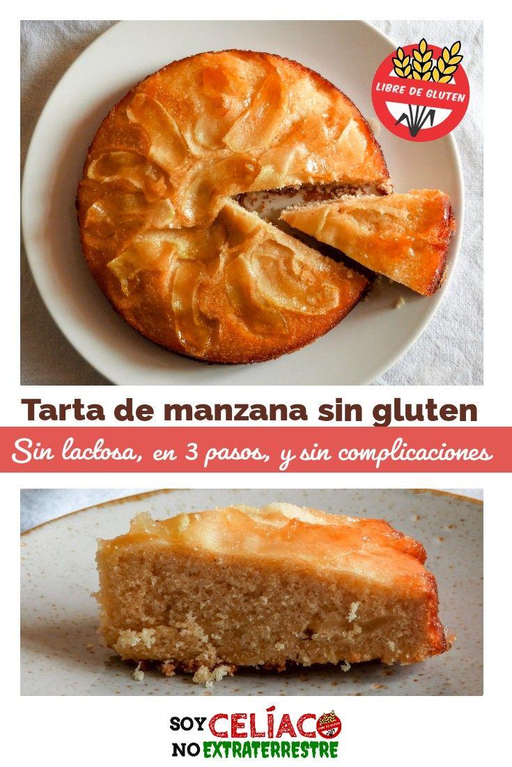 Tarta De Manzana Sin Gluten Y Sin Lactosa En 3 Pasos Receta Fácil Y Económica En 2020 Comida Sin Tacc Comida Para Celiacos Torta Invertida De Manzana