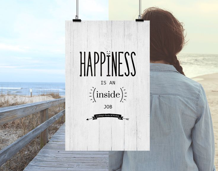 Happiness Is An Inside Job personalized print