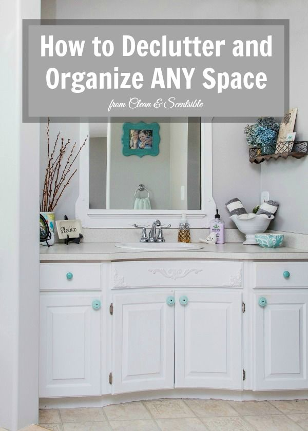 How to declutter and organize any space home i don 39 t for Declutter house plan