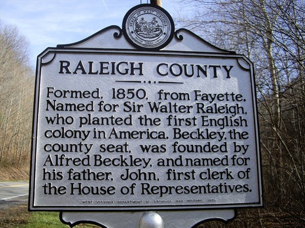 Raleigh County Historical Marker, West Virginia. SIR WALTER RALEIGH PLANTED THE FIRST ENGLISH COLONY IN AMERICA.