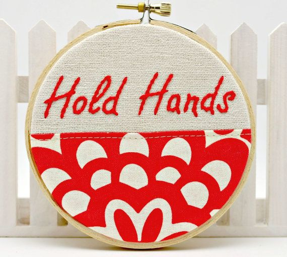 Hoop art hand embroidery valentine gift words to live by