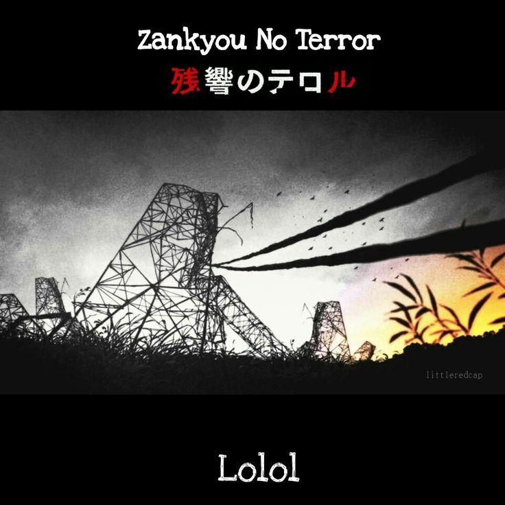 Zankyou no terror lolol