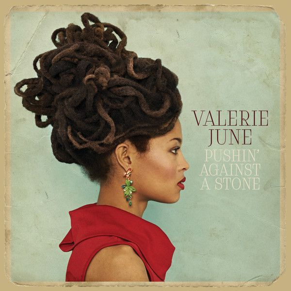 "7. ""Pushin' Against a Stone"" by Valerie June - listen with YouTube, Spotify, Rdio & Deezer on LetsLoop.com"