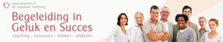 Newstart – Begeleiding in Geluk en Succes - Meer geluk, zelfvertrouwen, succes, betere relaties, leuker werk