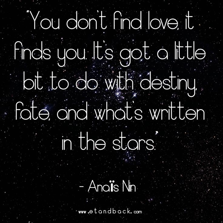 Love Finds You Quote: 17 Best Images About Written In The Stars On Pinterest