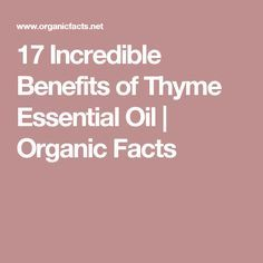 17 Incredible Benefits of Thyme Essential Oil | Organic Facts