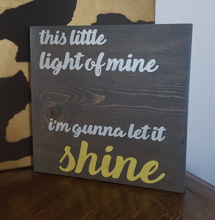 This Little Light of Mine, I'm gunna let it Shine, Hand Painted Wall Sign, Home Decor, Nursery, Baby, Grad, Gift by BreezyHomeDecorSK on Etsy