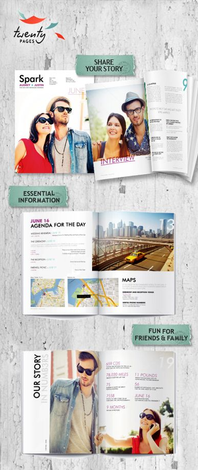 Create your own magazine for your wedding. Very cool if you were having a destination wedding!