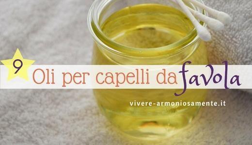 L'olio per capelli è utile per avere capelli bellissimi e lucidi. Ecco i migliori oli per capelli come l'olio di mandorle, olio di oliva, olio di ricino...