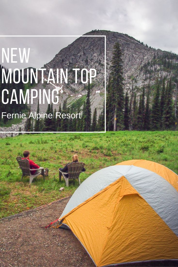 NEW Lost Boys Mountain Top Camping Experience at Fernie Alpine Resort in Fernie, British Columbia, Canada http://skifernie.com/new-lost-boys-camping-experience/