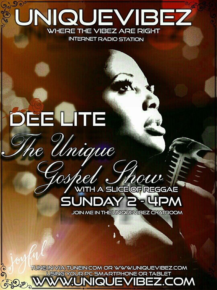 Join Dee Lite on alternate Sunday's 12-2pm UK time for The Unique Gospel and Reggae Show playing the best in gospel soul, reggae gospel followed by mix n blend reggae vocals.