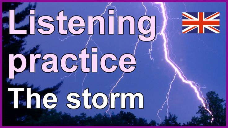 English listening practice exercise - The Storm