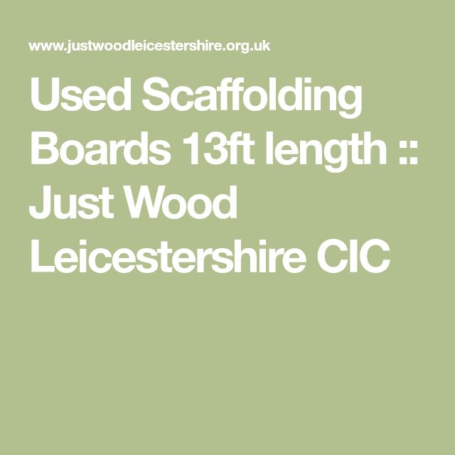 Used Scaffolding Boards 13ft length :: Just Wood Leicestershire CIC