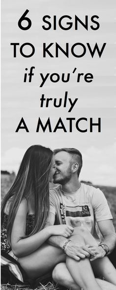 Compatibility Test: 6 Signs to Know If You're Truly a Match