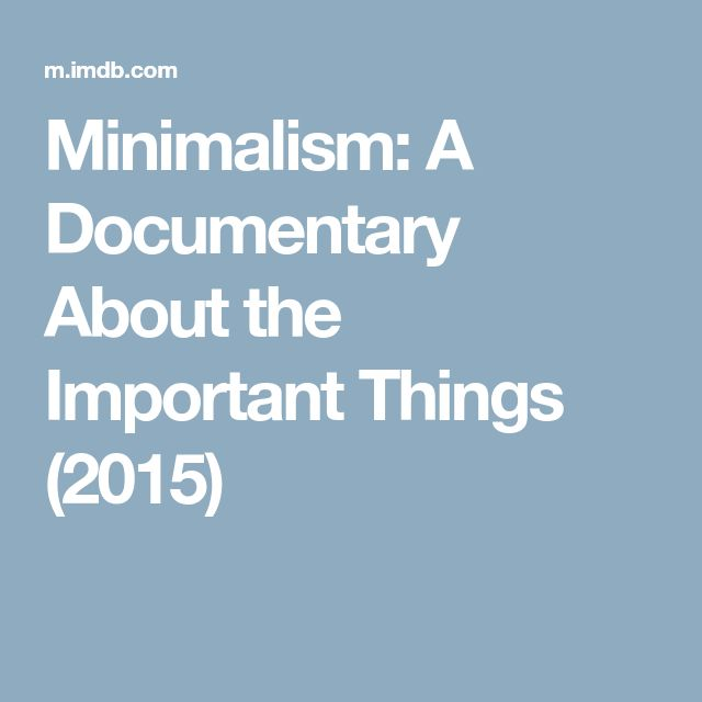 Minimalism: A Documentary About The Important Things (2015