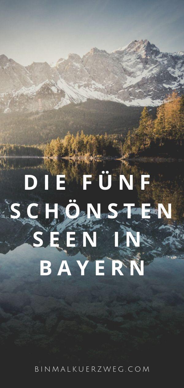 Die fünf schönsten Seen in Bayern