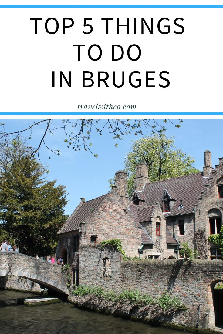 Top 5 things to do in Bruges (Belgium | Europe Travel | Europe