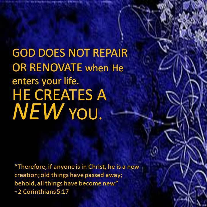 Image result for you are a new creation  in christ jesus