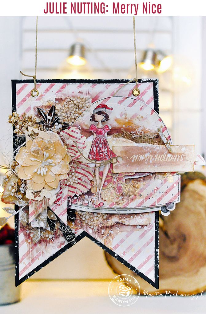 """I love Christmas and I love Julie Nutting's dolls! That is why I combined both of my loves and created a very textured tag - banner"" ~ Marta Piekarczyk"