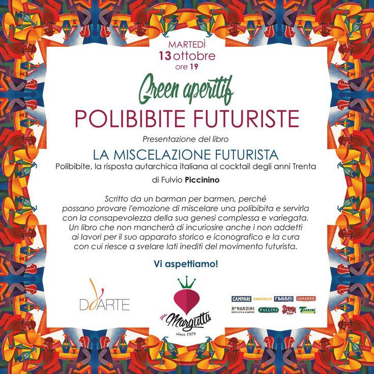 °°° POLIBIBITE FUTURISTE°°° #ilmargutta #vegetariano #eventi #arte #viamargutta #aperitivo #greenaperitif #viaspettiamo