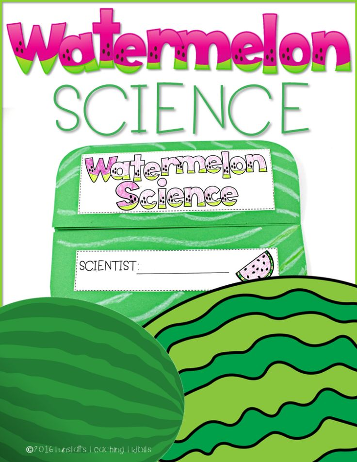 Watermelon Science - Tunstall's Teaching Tidbits